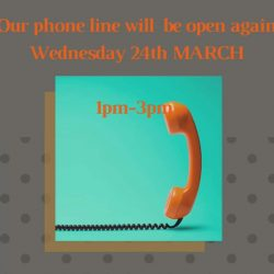 Phone Lines Will Be Open Again From 24th March 2021